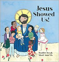 jesus-showed-us-by-bradley-jersak-and-shari-anne-vis